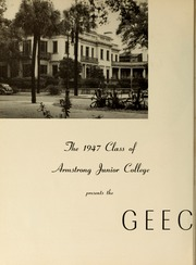 Page 8, 1947 Edition, Armstrong Atlantic State University - Geechee Yearbook (Savannah, GA) online yearbook collection