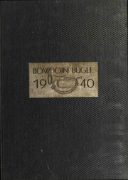 1940 Edition, Bowdoin College - Bugle Yearbook (Brunswick, ME)