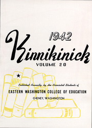 Page 6, 1942 Edition, Eastern Washington University - Kinnikinick Yearbook (Cheney, WA) online yearbook collection