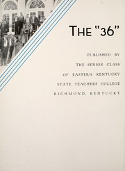 Page 6, 1936 Edition, Eastern Kentucky University - Milestone Yearbook (Richmond, KY) online yearbook collection