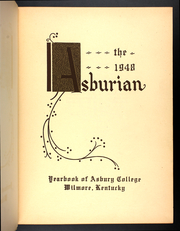 Page 5, 1948 Edition, Asbury University - Ashburian Yearbook (Wilmore, KY) online yearbook collection