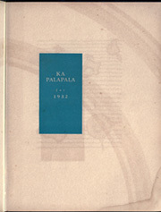 Page 7, 1932 Edition, University of Hawaii Honolulu - Ka Palapala Yearbook (Honolulu, HI) online yearbook collection
