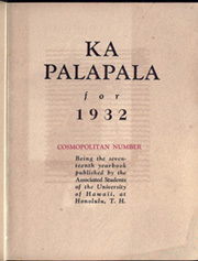Page 9, 1932 Edition, University of Hawaii Honolulu - Ka Palapala Yearbook (Honolulu, HI) online yearbook collection