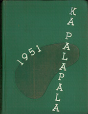 1951 Edition, University of Hawaii Honolulu - Ka Palapala Yearbook (Honolulu, HI)