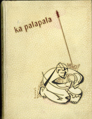 University of Hawaii Honolulu - Ka Palapala Yearbook (Honolulu, HI) online yearbook collection, 1953 Edition, Page 1