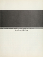 Page 7, 1966 Edition, University of Hawaii Honolulu - Ka Palapala Yearbook (Honolulu, HI) online yearbook collection