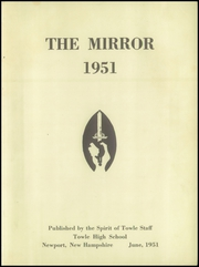 Page 3, 1951 Edition, Towle High School - Spirit Yearbook (Newport, NH) online yearbook collection