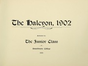 Page 15, 1902 Edition, Swarthmore College - Halcyon Yearbook (Swarthmore, PA) online yearbook collection
