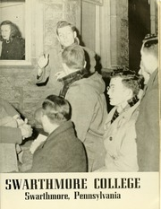 Page 9, 1948 Edition, Swarthmore College - Halcyon Yearbook (Swarthmore, PA) online yearbook collection