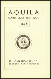 Page 7, 1945 Edition, St John High School - Aquila Yearbook (Concord, NH) online yearbook collection