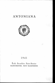 Page 2, 1941 Edition, Escole Secondaire Saint Antoine - Antoniana Yearbook (Manchester, NH) online yearbook collection