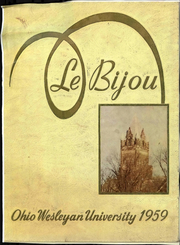 1959 Edition, Ohio Wesleyan University - Le Bijou Yearbook (Delaware, OH)
