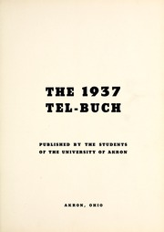 Page 9, 1937 Edition, University of Akron - Tel Buch Yearbook (Akron, OH) online yearbook collection