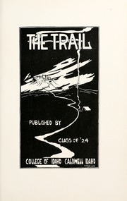 Page 7, 1924 Edition, College of Idaho - Trail Yearbook (Caldwell, ID) online yearbook collection