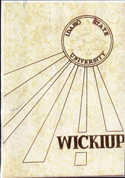 Page 1, 1970 Edition, Idaho State University - Wickiup Yearbook (Pocatello, ID) online yearbook collection