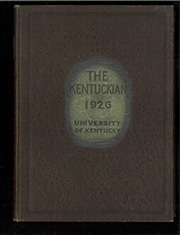 Page 1, 1926 Edition, University of Kentucky - Kentuckian Yearbook (Lexington, KY) online yearbook collection