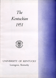 Page 6, 1951 Edition, University of Kentucky - Kentuckian Yearbook (Lexington, KY) online yearbook collection
