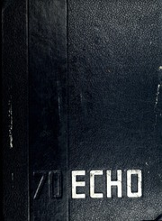 1970 Edition, Truman State University - Echo Yearbook (Kirksville, MO)