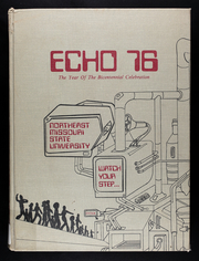 1976 Edition, Truman State University - Echo Yearbook (Kirksville, MO)