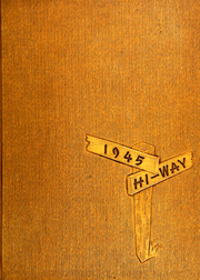 1945 Edition, Teaneck High School - HI Way Yearbook (Teaneck, NJ)