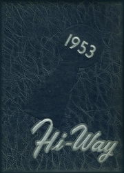 1953 Edition, Teaneck High School - HI Way Yearbook (Teaneck, NJ)