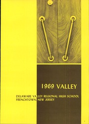 Page 5, 1969 Edition, Delaware Valley Regional High School - Valley Yearbook (Frenchtown, NJ) online yearbook collection