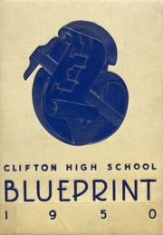 1950 Edition, Clifton High School - Rotunda Yearbook (Clifton, NJ)