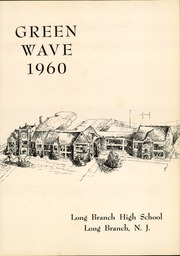 Page 5, 1960 Edition, Long Branch High School - Green Wave Yearbook (Long Branch, NJ) online yearbook collection