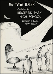 Page 6, 1956 Edition, Ridgefield Park High School - Idler Yearbook (Ridgefield Park, NJ) online yearbook collection