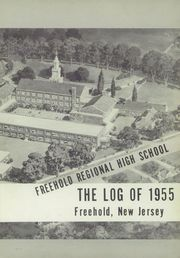 Page 5, 1955 Edition, Freehold Regional High School - Log Yearbook (Freehold, NJ) online yearbook collection