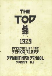 Page 5, 1929 Edition, Summit High School - Top Yearbook (Summit, NJ) online yearbook collection