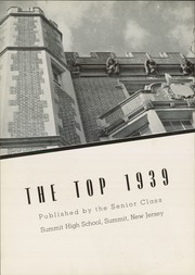 Page 6, 1939 Edition, Summit High School - Top Yearbook (Summit, NJ) online yearbook collection
