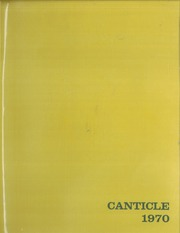 1970 Edition, Notre Dame High School - Canticle Yearbook (Lawrenceville, NJ)