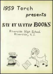 Page 5, 1959 Edition, Riverside High School - Torch Yearbook (Riverside, NJ) online yearbook collection