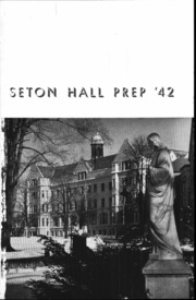 Page 2, 1942 Edition, Seton Hall Preparatory High School - Tower Yearbook (West Orange, NJ) online yearbook collection