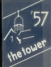 1957 Edition, Seton Hall Preparatory High School - Tower Yearbook (West Orange, NJ)