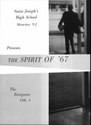 Page 3, 1967 Edition, St Josephs High School - Evergreen Yearbook (Metuchen, NJ) online yearbook collection