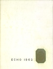 Page 1, 1962 Edition, Bound Brook High School - Echo Yearbook (Bound Brook, NJ) online yearbook collection