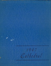 1947 Edition, Cathedral High School - Cathedral Yearbook (Trenton, NJ)