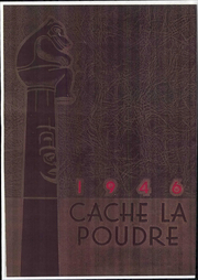 1946 Edition, University of Northern Colorado - Cache La Poudre Yearbook (Greeley, CO)