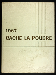 1967 Edition, University of Northern Colorado - Cache La Poudre Yearbook (Greeley, CO)