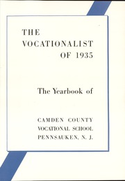 Page 7, 1935 Edition, Camden County Vocational School - Vocationalist Yearbook (Pennsauken, NJ) online yearbook collection