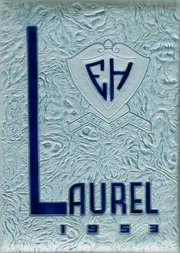 1953 Edition, Egg Harbor High School - Laurel Yearbook (Egg Harbor City, NJ)