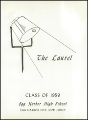 Page 5, 1959 Edition, Egg Harbor High School - Laurel Yearbook (Egg Harbor City, NJ) online yearbook collection