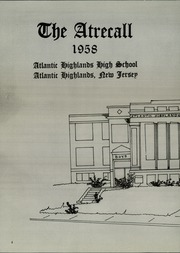 Page 6, 1958 Edition, Atlantic Highlands High School - Atrecall Yearbook (Atlantic Highlands, NJ) online yearbook collection