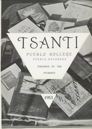 Page 5, 1953 Edition, Colorado State University Pueblo - Tsanti Yearbook (Pueblo, CO) online yearbook collection