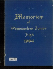 1964 Edition, Pennsauken Middle School - Memories Yearbook (Pennsauken, NJ)