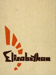 1967 Edition, College of Saint Elizabeth - Elizabethan Yearbook (Morristown, NJ)