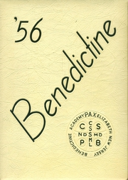 Page 1, 1956 Edition, Benedictine Academy - Benedictine Yearbook (Elizabeth, NJ) online yearbook collection