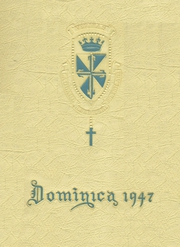 1947 Edition, St Dominic Academy - Dominica Yearbook (Jersey City, NJ)